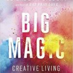 "The ""magic"" of living a creative life…"